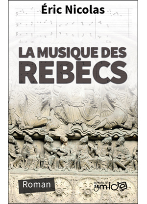 Couverture de la Musique des rebecs par Éric Nicolas