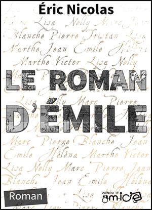 Couverture du Roman d'Émile par Éric Nicolas