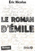 La couverture du Roman d'Émile par Éric Nicolas